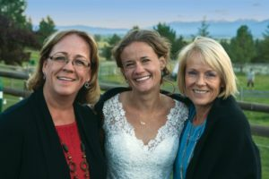 LYNNE WITH HER SISTER, Mairi Marker (left), and niece, Marlie Johnson-Wyatt, DVM, at Marlie's wedding in Montana. No matter where you are, when family is there, you are home. Image courtesy of www.ianjphoto.com